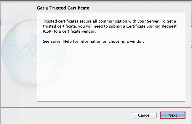 Mac OS X Mavericks Server App, Get a Trusted Certificate page